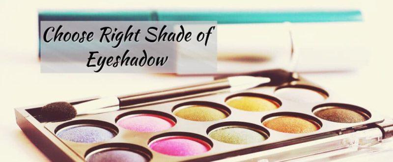 choose-right-shade-of-eyeshadow Jpg