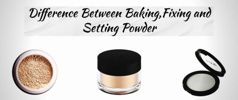 difference-between-baking-fixing-and-setting-powder
