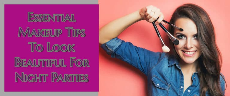 essential-makeup-tips-for-night-parties