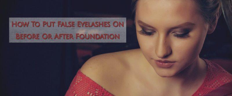 false-eyelashes-before-and-after-foundation