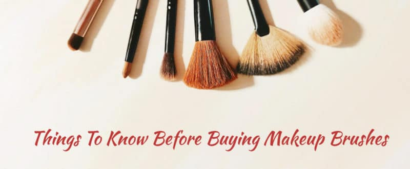 things-to-know-before-buying-makeup-brushes